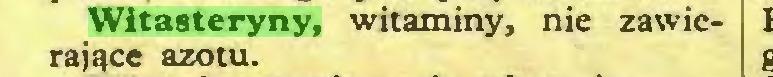 (...) Witasteryny, witaminy, nie zawierające azotu...