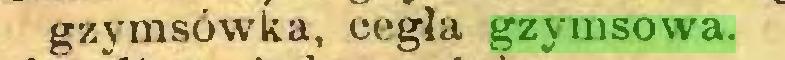 (...) gzymsówka, cegła gzymsowa...