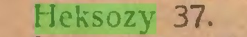 (...) Heksozy 37...