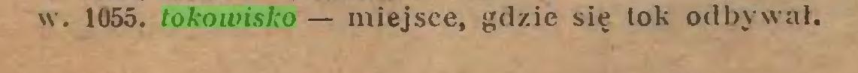 (...) w. 1055. tokowisko — miejsce, gdzie się lok odbywał...
