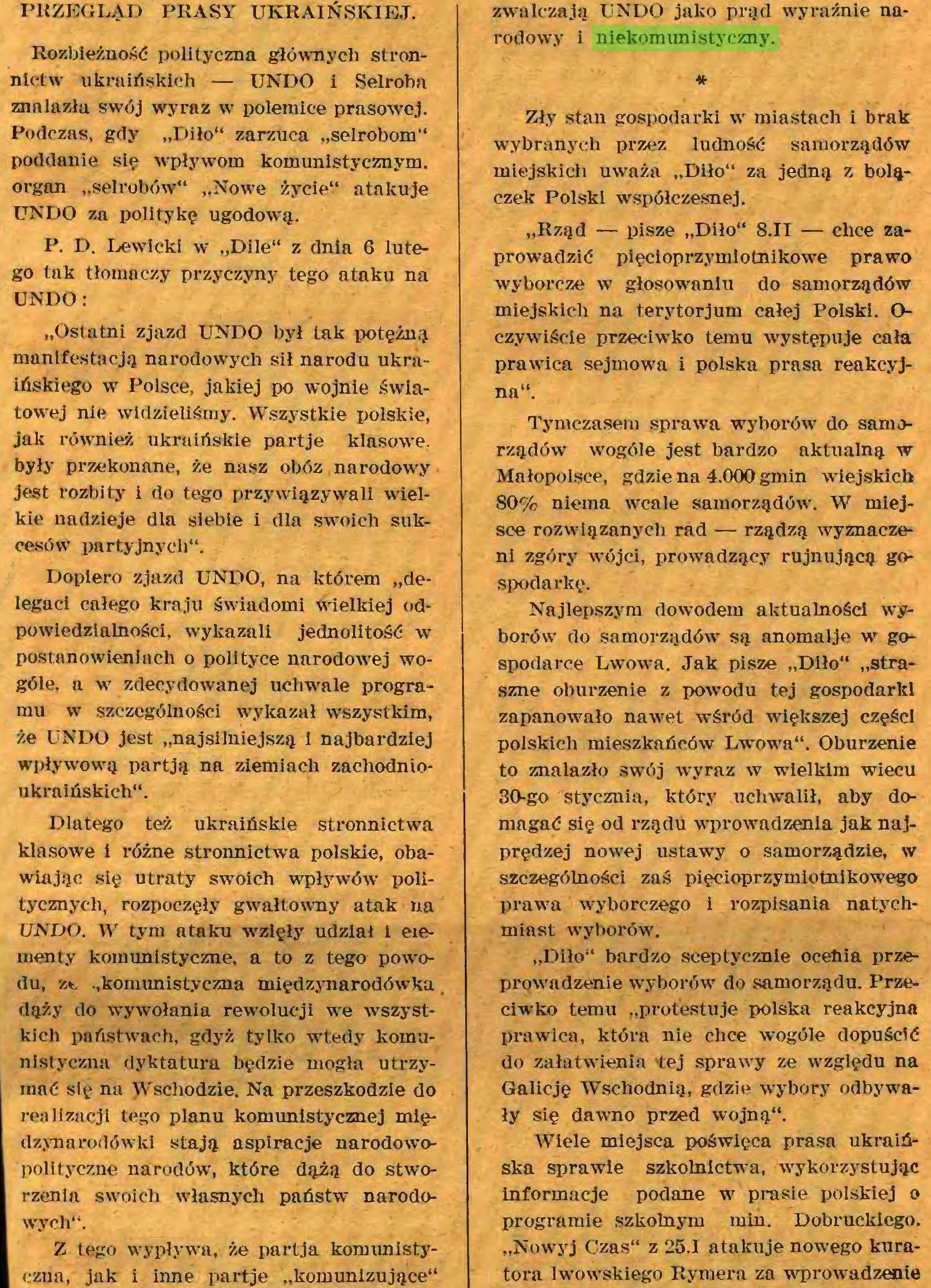 """(...) Z tego wypływa, że partja komunistyczna, jak i inne partje """"komunizujące"""" zwalczają UNDO jako prąd wyraźnie narodowy i niekomunistyczny..."""