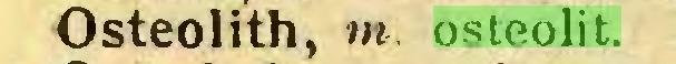 (...) Osteolith, m. osteolit...