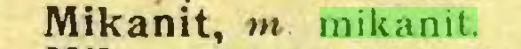 (...) Mikanit, m mikanit...