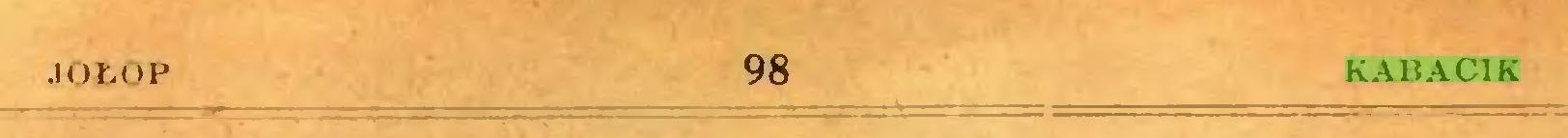 (...) JOŁOP 98 KABACIK...