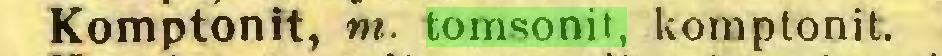 (...) Komptonit, m. tomsonit, kom p ton i t...