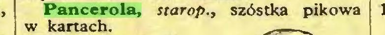 (...) Pancerola, starop., szóstka pikowa w kartach...