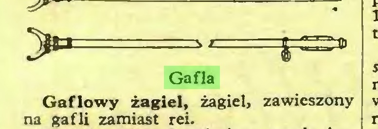 (...) > ł=» Gafla Gaflowy żagiel, żagiel, zawieszony na gafli zamiast rei...