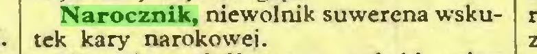 (...) Narocznik, niewolnik suwerena wskutek kary narokowej...