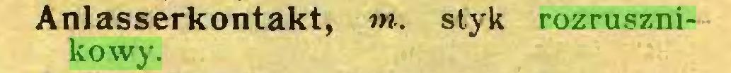 (...) Anlasserkontakt, m. styk rozrusznikowy...