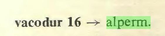 (...) vacodur 16 -> alperm...