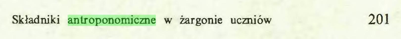 (...) Składniki antroponomiczne w żargonie uczniów 201...