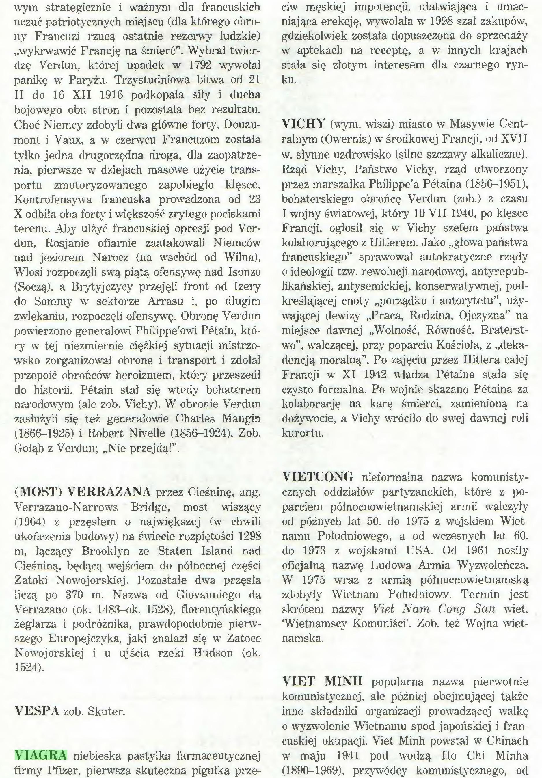 (...) VIAGRA niebieska pastylka farmaceutycznej firmy Pfizer, pierwsza skuteczna pigułka prze¬ ciw męskiej impotencji, ułatwiająca i umacniająca erekcję, wywołała w 1998 szal zakupów, gdziekolwiek została dopuszczona do sprzedaży w aptekach na receptę, a w innych krajach stała się złotym interesem dla czarnego rynku...