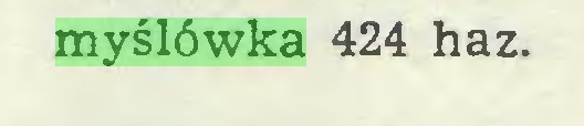 (...) myślówka 424 haz...