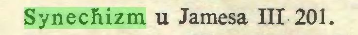 (...) Synechizm u Jamesa III 201...