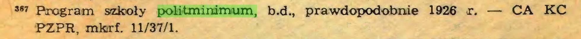 (...) 387 Program szkoły politminimum, b.d., prawdopodobnie 1926 x. — CA KC PZPR, mkirf. 11/37/1...