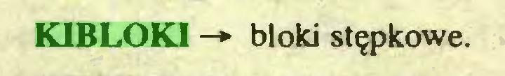 (...) KIBLOKI —*• bloki stępkowe...
