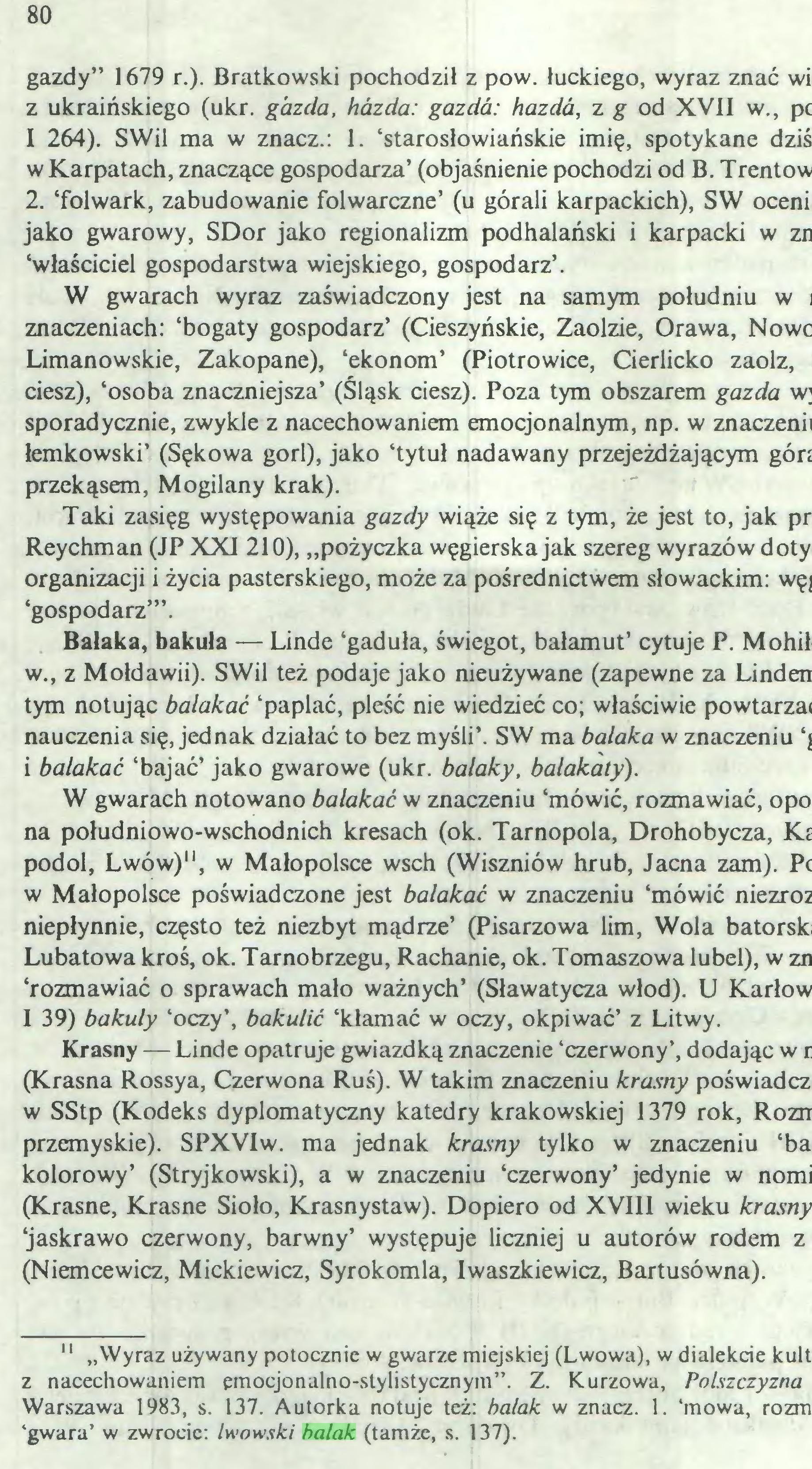 (...) 'gwara' w zwrocie: lwowski balak (tamże, s. 137). 81...