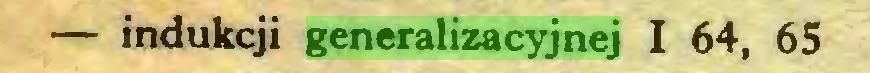 (...) — indukcji generalizacyjnej I 64, 65...